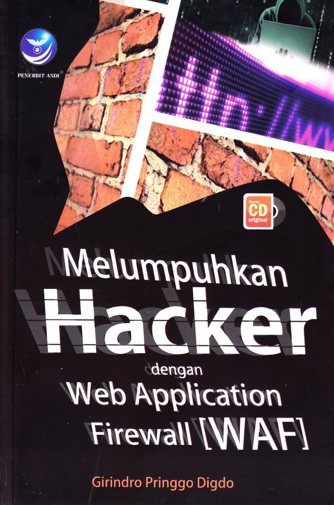 Melumpuhkan Hacker dengan Web Application Firewall